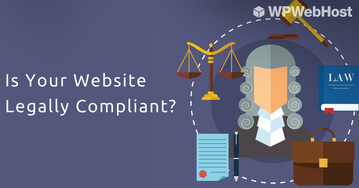 Top 10 things to follow for making your website legally compliant