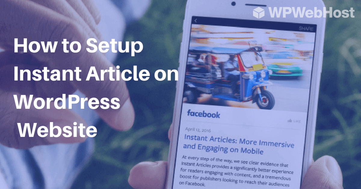 How to Setup Instant Article on WordPress