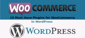 10 Must Have Plugins For WooCommerce In WordPress