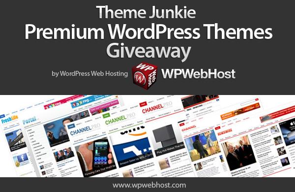 Theme Junkie giveaway by WordPress Hosting Provider WPWebHost